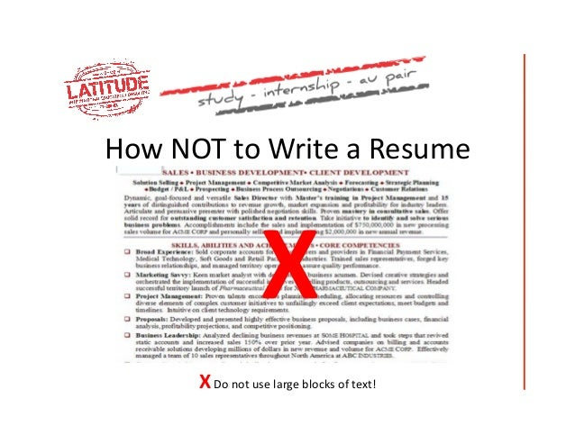 How NOT To Write A Resume X X Do ...  How To Do A Great Resume
