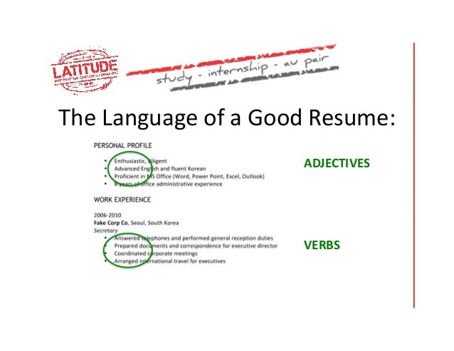 ... 6. The Language Of A Good Resume: ...