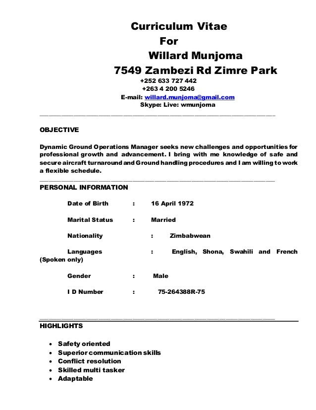 Curriculum Vitae For Willard Munjoma 7549 Zambezi Rd Zimre Park +252 633 727 442 +263 4 200 5246 E-mail: willard.munjoma@g...