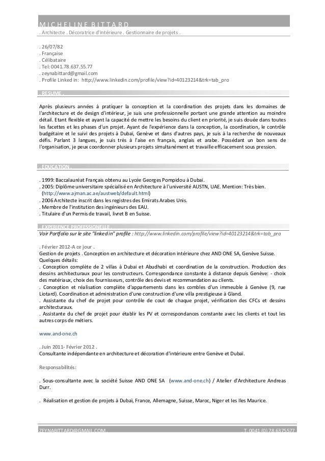 MICHELINE BITTARD. Architecte . Décoratrice dintérieure . Gestionnaire de projets .. 26/07/82. Française. Célibataire. Tel...