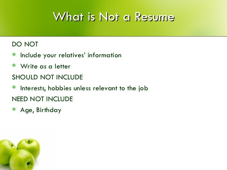 what should not be included in a resume