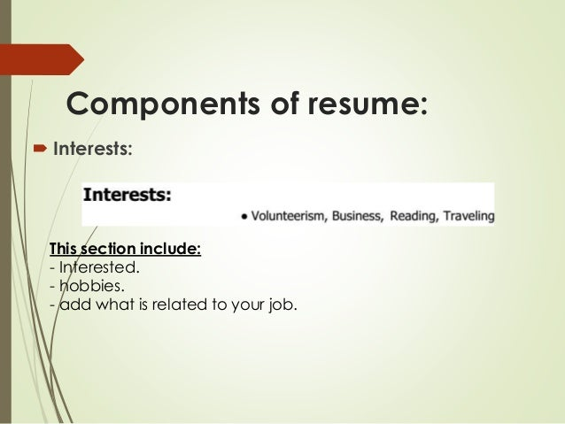 What To Say In The Interests Section Of A Resume