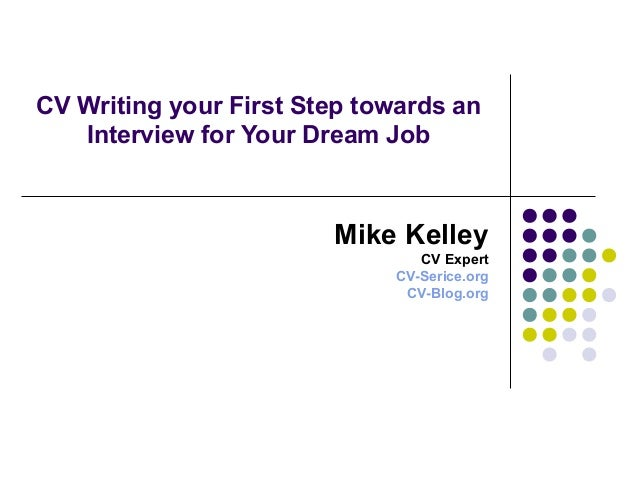 cv writing your first step towards an interview for your dream job