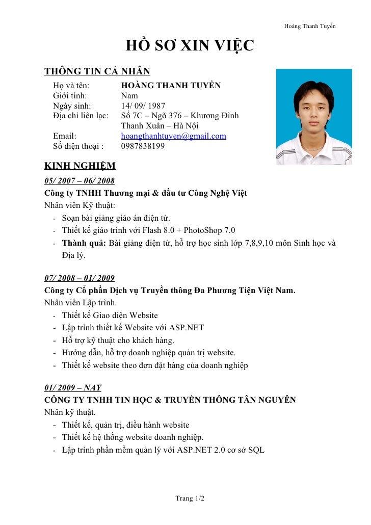 Hoàng Thanh Tuyến                       HỒ SƠ XIN VIỆCTHÔNG TIN CÁ NHÂN  Họ và tên:          HOÀNG THANH TUYẾN  Giới tính:...