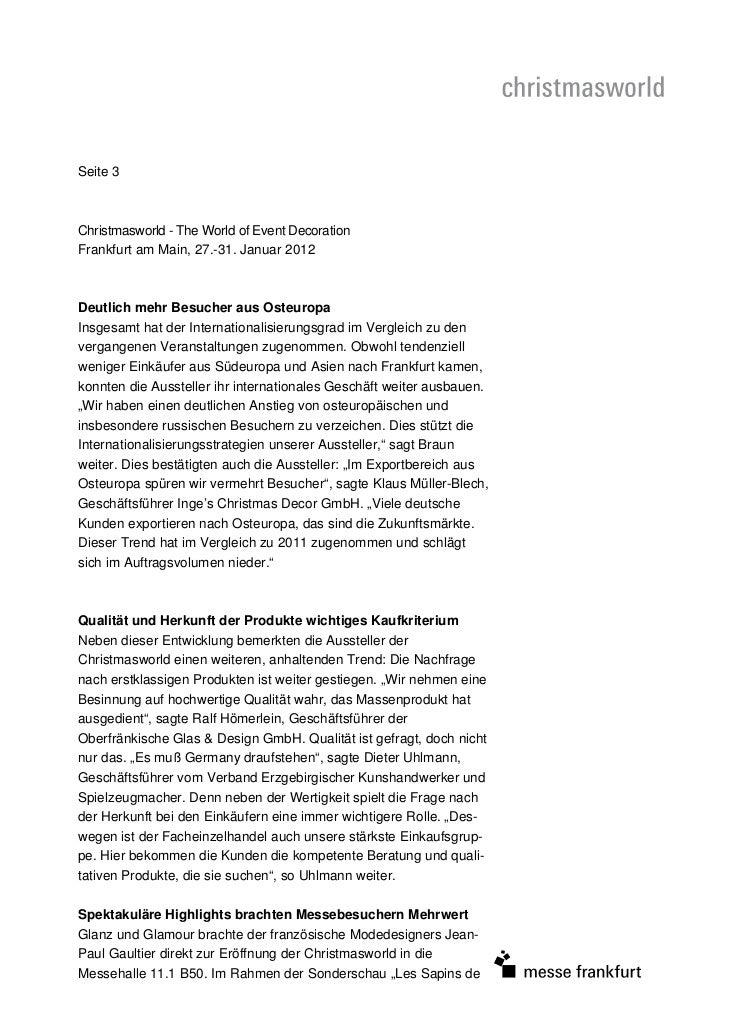 Seite 3Christmasworld - The World of Event DecorationFrankfurt am Main, 27.-31. Januar 2012Deutlich mehr Besucher aus Oste...