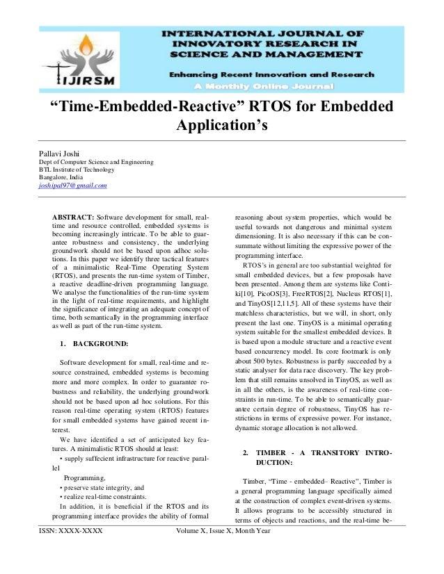 "ISSN: XXXX-XXXX Volume X, Issue X, Month Year ""Time-Embedded-Reactive"" RTOS for Embedded Application's Pallavi Joshi Dept ..."