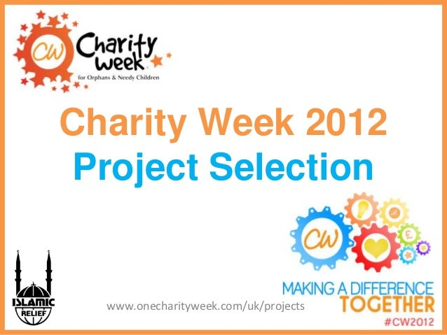 Charity Week 2012 Project Proposals Presentation
