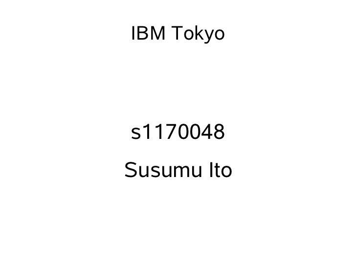 IBM Tokyos1170048Susumu Ito