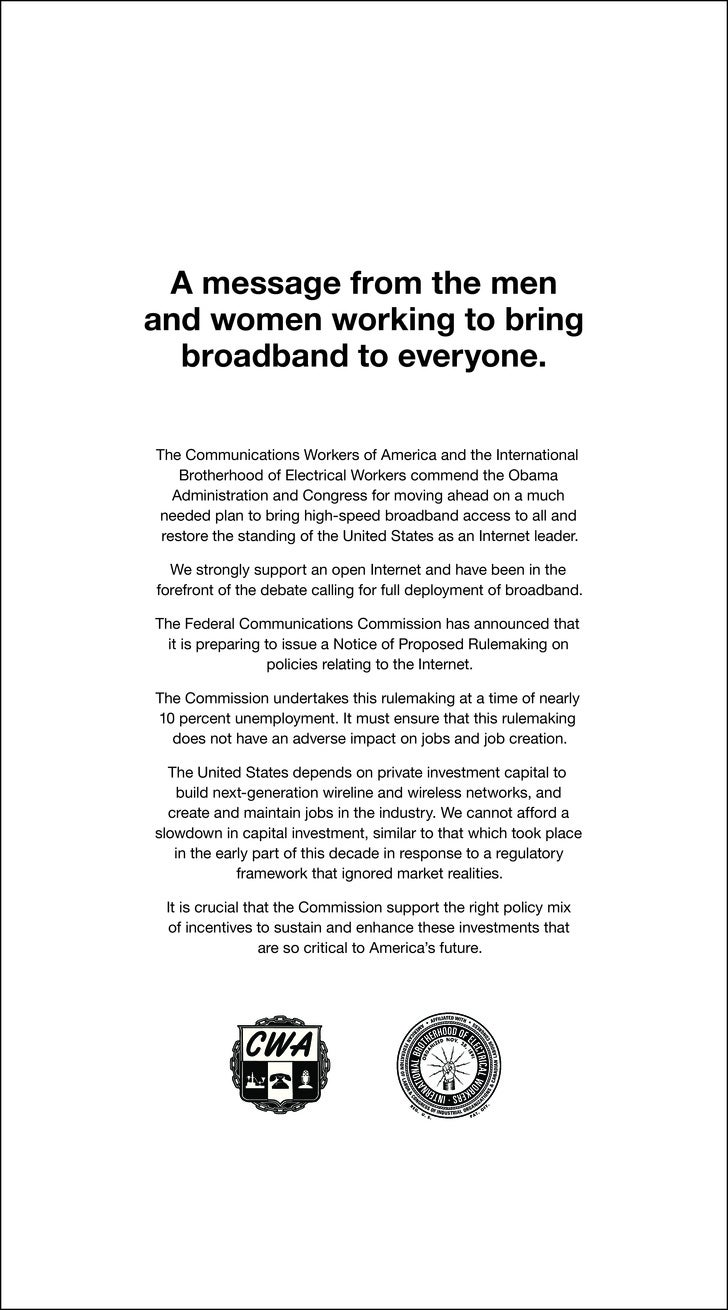 A message from the men and women working to bring   broadband to everyone.  The Communications Workers of America and the ...
