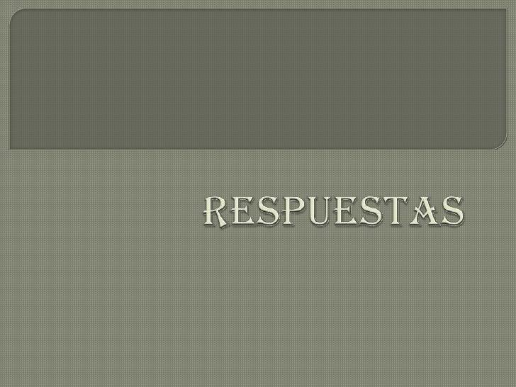 RESPUESTAS<br />