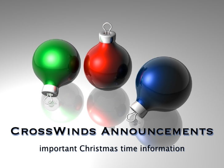 CrossWinds Announcements   important Christmas time information