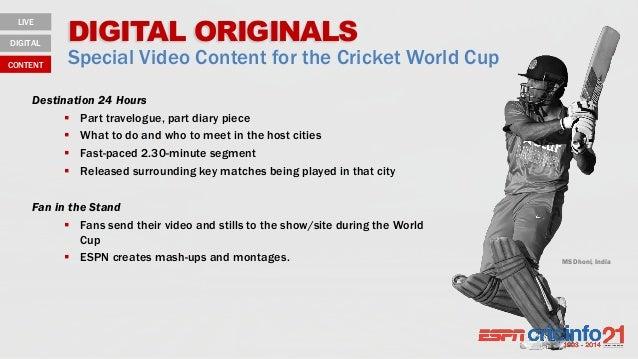 MS Dhoni, India DIGITAL ORIGINALS Special Video Content for the Cricket World Cup LIVE DIGITAL CONTENT Destination 24 Hour...