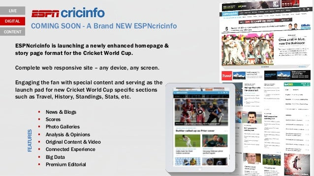 COMING SOON - A Brand NEW ESPNcricinfo  News & Blogs  Scores  Photo Galleries  Analysis & Opinions  Original Content ...