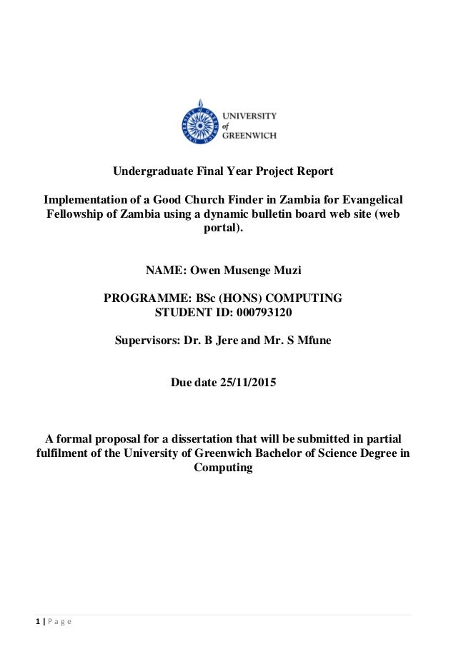 1 | P a g e Undergraduate Final Year Project Report Implementation of a Good Church Finder in Zambia for Evangelical Fello...