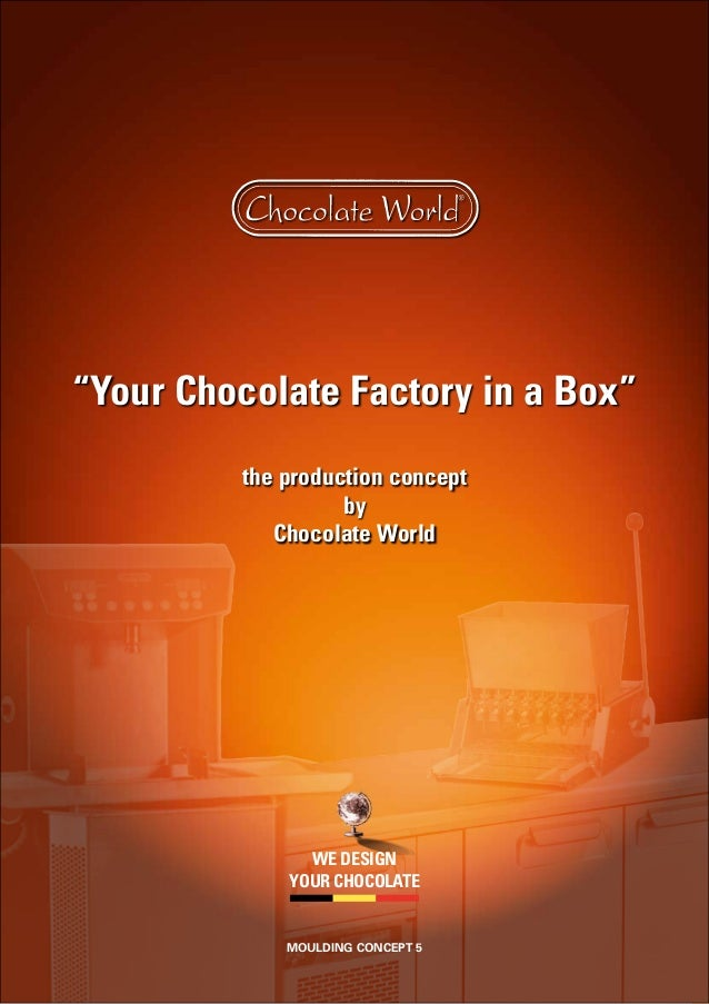 """""""Your Chocolate Factory in a Box"""" the production concept by Chocolate World we design your chocolate moulding concept 5"""