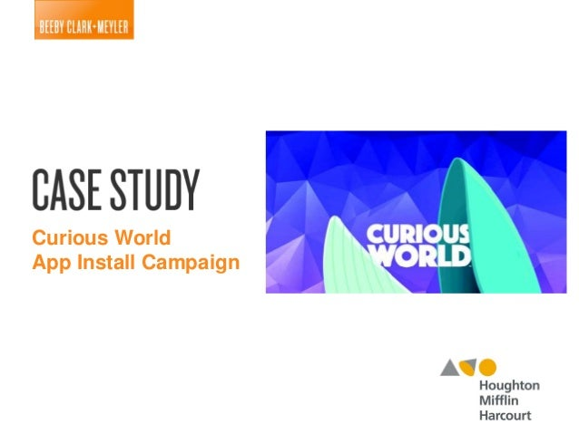 Curious World App Install Campaign