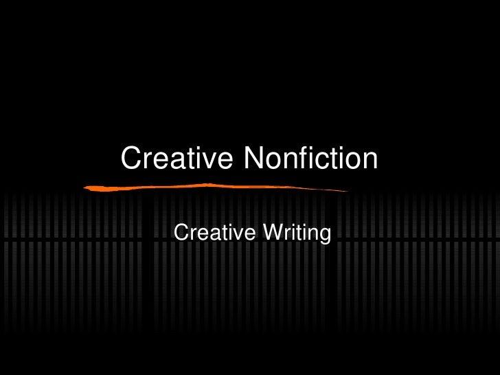 Creative Nonfiction Creative Writing