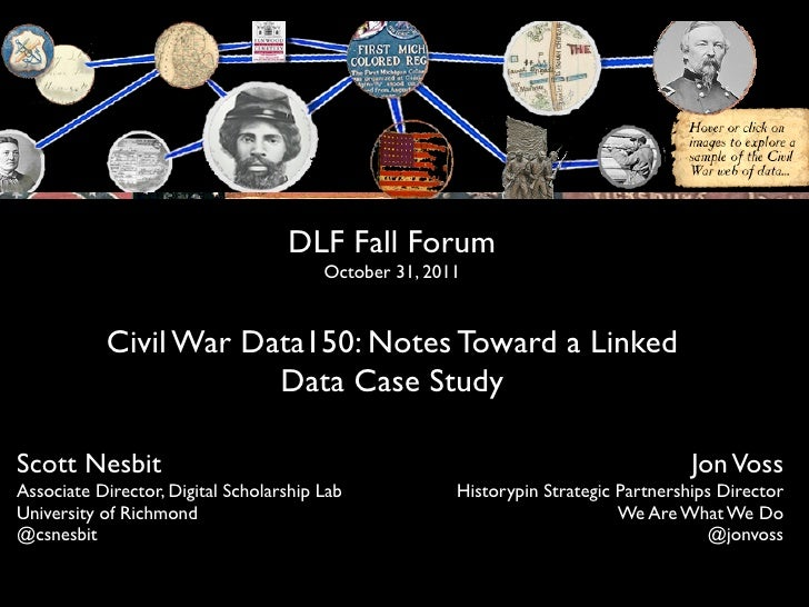 DLF Fall Forum                                        October 31, 2011           Civil War Data150: Notes Toward a Linked ...