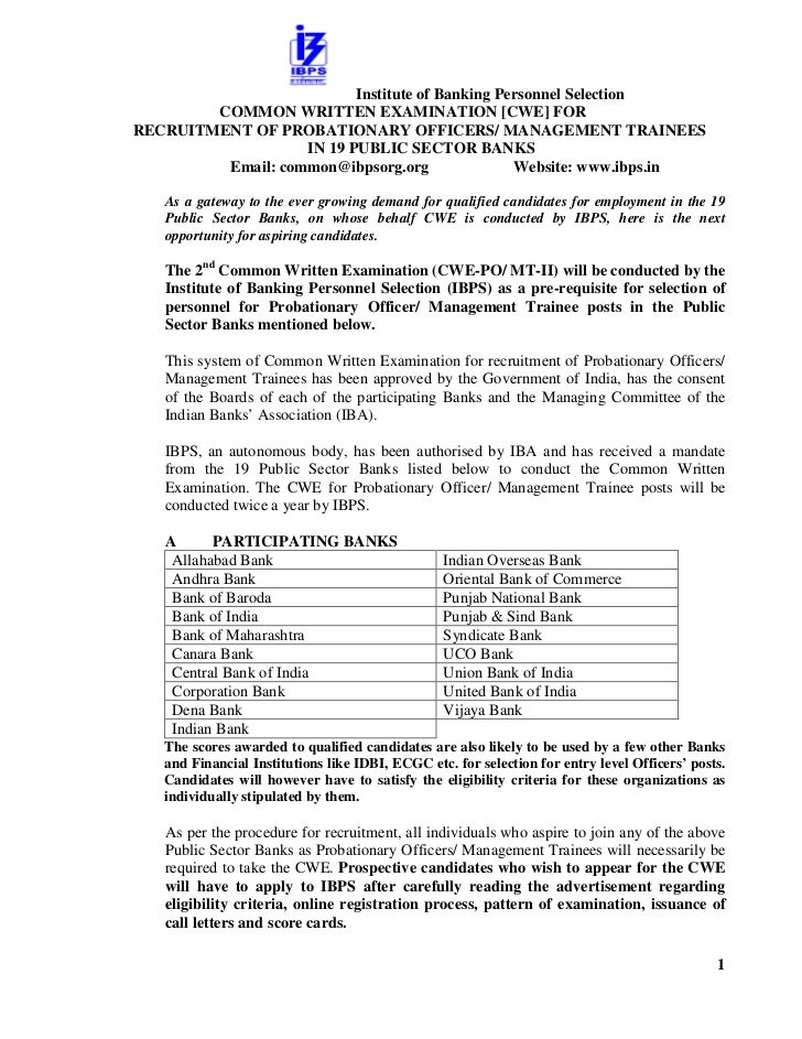 Institute of Banking Personnel Selection        COMMON WRITTEN EXAMINATION [CWE] FORRECRUITMENT OF PROBATIONARY OFFICERS/ ...