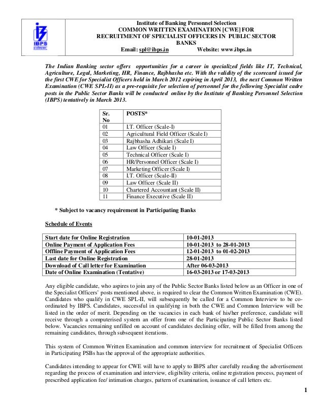 1 Institute of Banking Personnel Selection COMMON WRITTEN EXAMINATION [CWE] FOR RECRUITMENT OF SPECIALIST OFFICERS IN PUBL...