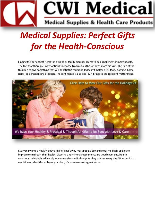 Medical Supplies: Perfect Gifts for the Health-Conscious Finding the perfect gift items for a friend or family member seem...