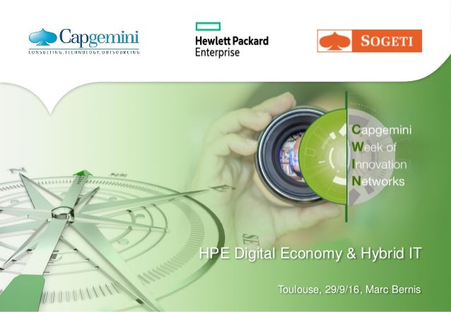 HPE Digital Economy & Hybrid IT Toulouse, 29/9/16, Marc Bernis