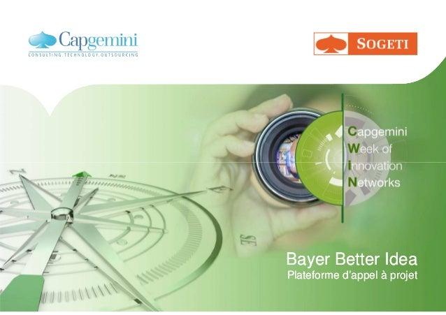 Bayer Better Idea Plateforme d'appel à projet Bayer Better Idea Plateforme d'appel à projet
