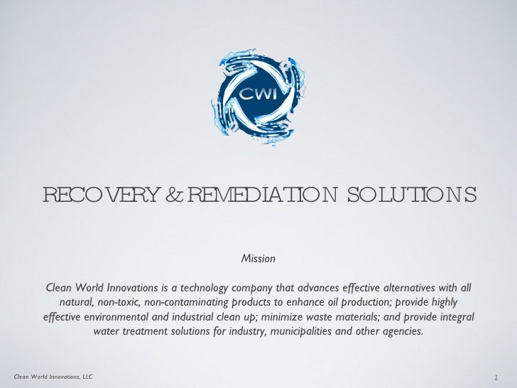 RECOVERY & REMEDIATION SOLUTIONS                                                       Mission            Clean World Inno...