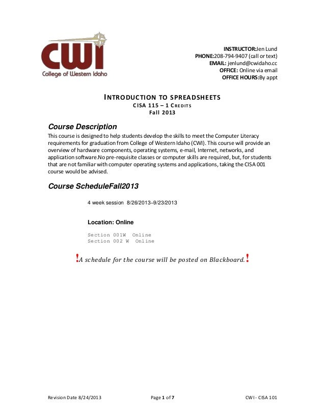 Revision Date 8/24/2013 Page 1 of 7 Lex Mulder– CWI - CISA 101 INSTRUCTOR:Jen Lund PHONE:208-794-9407 (call or text) EMAIL...