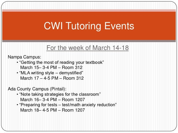 "For the week of March 14-18<br />CWI Tutoring Events<br />Nampa Campus:<br /><ul><li> ""Getting the most of reading your te..."