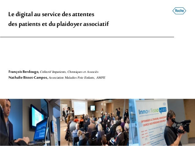 Ledigitalau servicedesattentes despatientset duplaidoyer associatif FrançoisBerdougo, Collectif Impatients, Chroniques et ...
