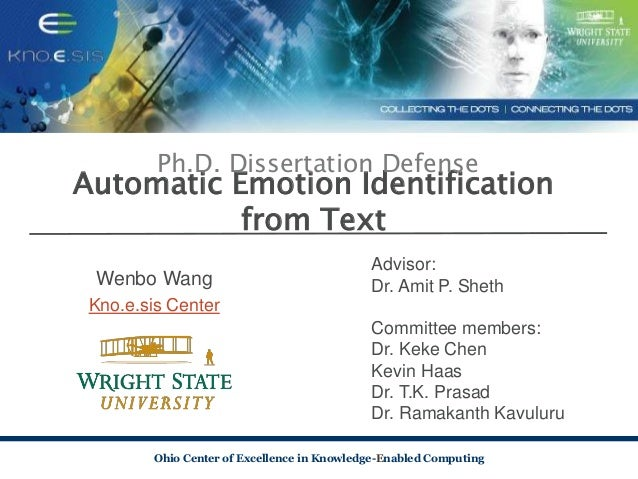 Ohio Center of Excellence in Knowledge-Enabled Computing Automatic Emotion Identification from Text Wenbo Wang Kno.e.sis C...