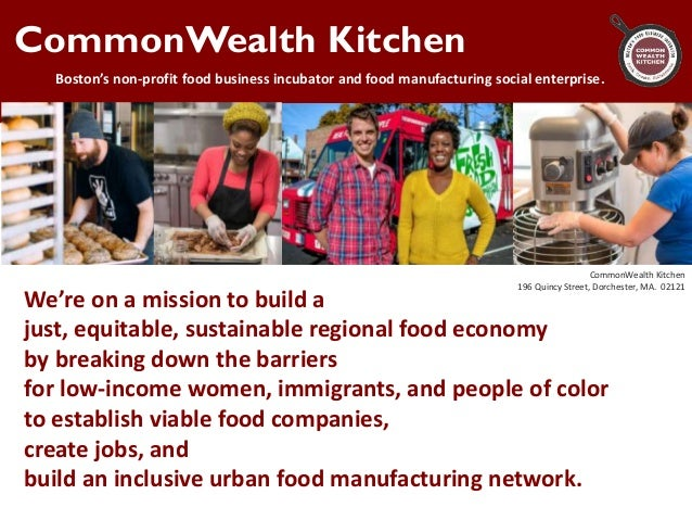 CommonWealth Kitchen urban food manufacturing