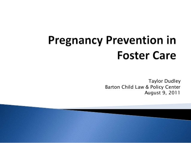 Taylor Dudley Barton Child Law & Policy Center August 9, 2011
