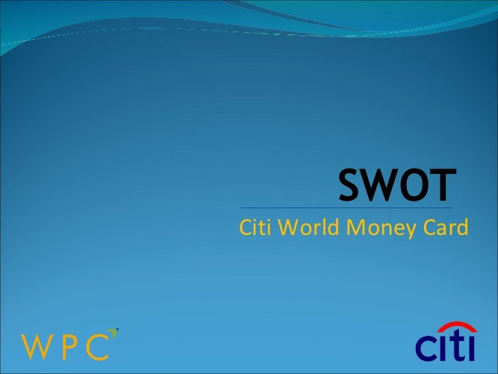 SWOT Citi World Money Card