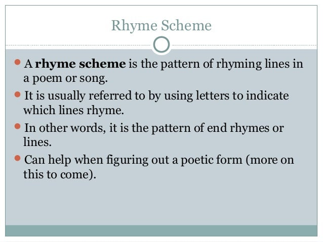 poetry and rhyme scheme This is a series of five 45 minute lessons within a larger unit pairing paul revere's ride with johnny tremain during these lessons, students learn primary and secondary stress in.