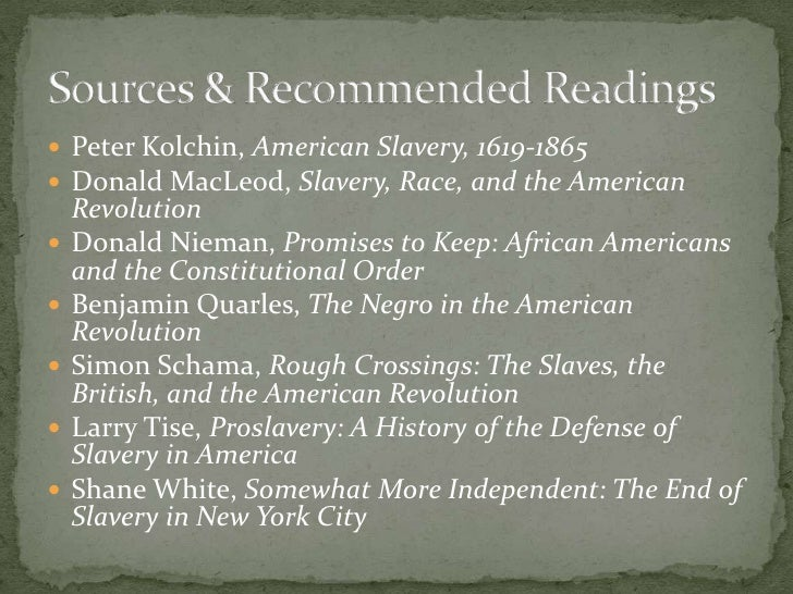 american slavery by peter kolchin thesis The southern argument for slavery justification of slavery the american memory program at the library of congress ensures that we don't forget our nations past.