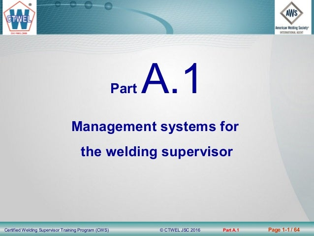 Cws A 1 Management Systems For The Welding Supervisor Le Huy Cam
