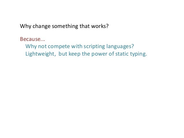 C# Light - A proposal for a new C# syntax Slide 3