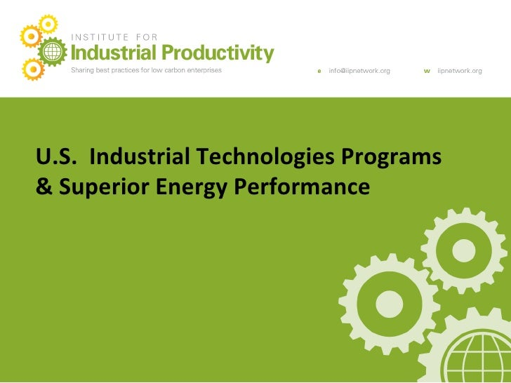 Main	  Presenta+on	  Title	   U.S.	  	  Industrial	  Technologies	  Programs	  20.12.10	                     	   &	  Super...