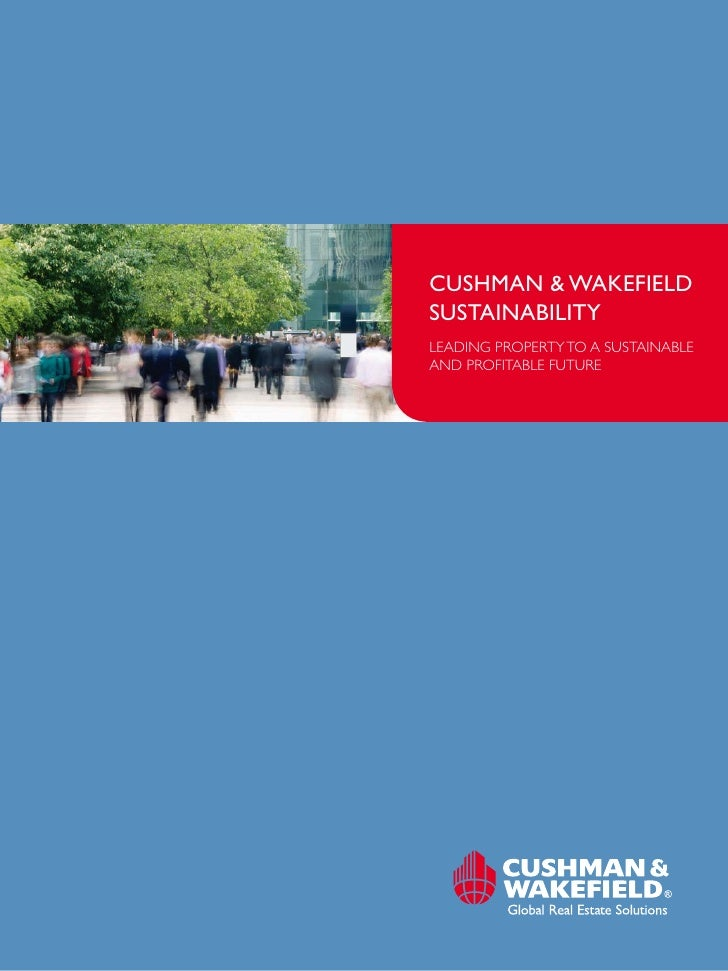 Cushman & WakefieldsustainabilityLeading property to a sustainabLeand profitabLe future