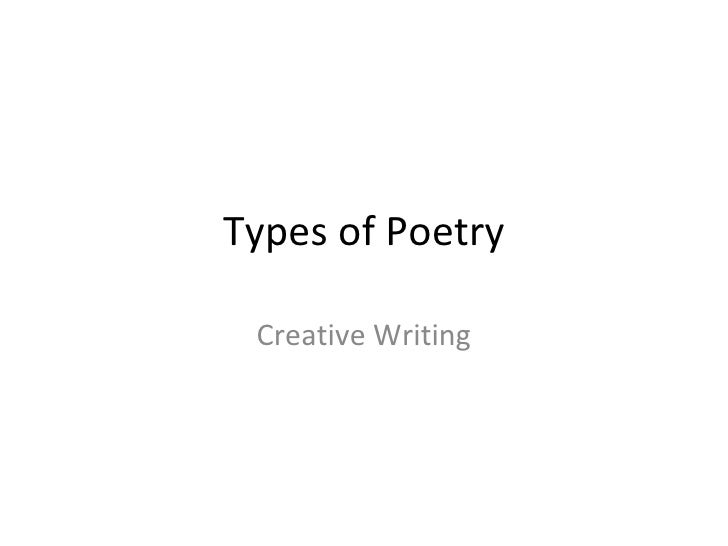Types of Poetry Creative Writing