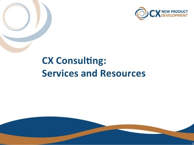 CXConsul)ng: ServicesandResources