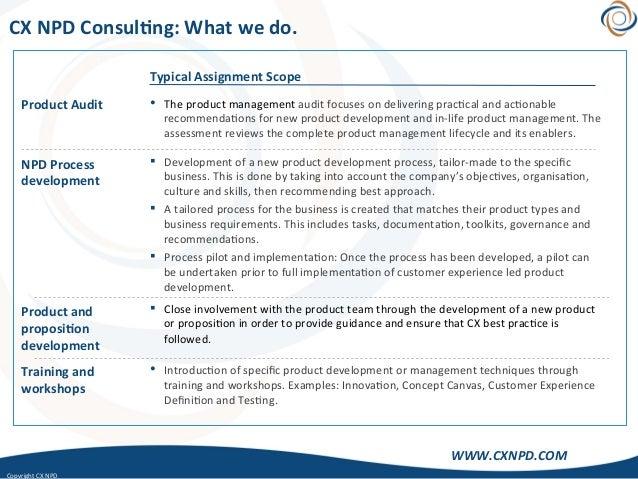 CopyrightCXNPD WWW.CXNPD.COM CXNPDConsul)ng:Whatwedo. ProductAudit NPDProcess development Productand pr...
