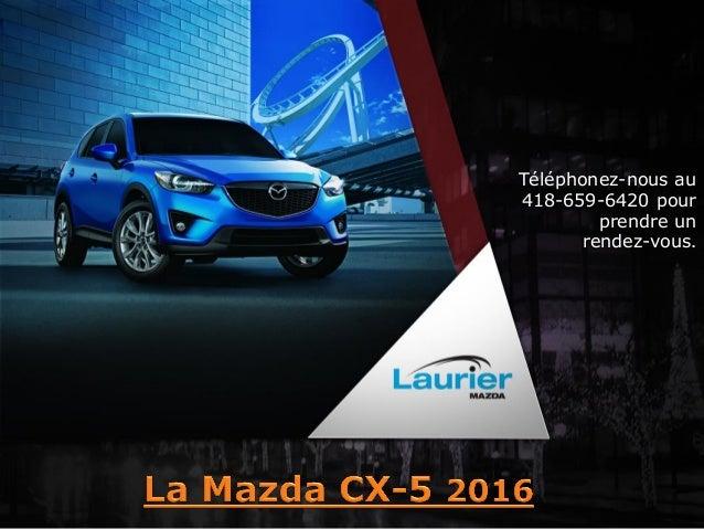 Mazda CX-5 2015 neuves à Québec - Mazda CX5 GX, GS, GT