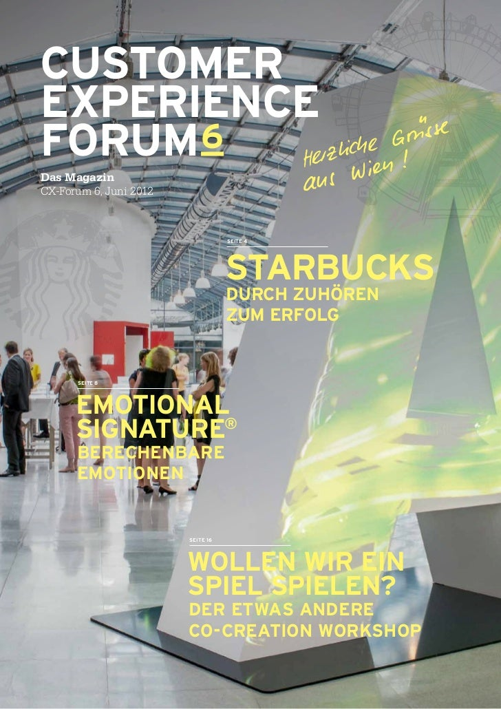 CUSTOMEREXPERIENCEFORUM 6Das MagazinCX-Forum 6, Juni 2012                                   Seite 4                       ...
