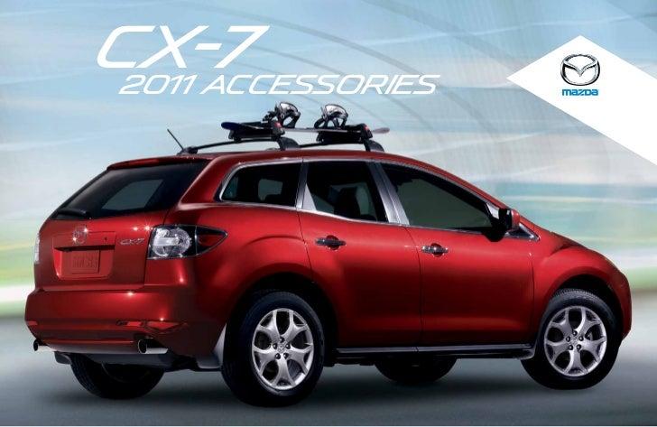2011 mazda cx7 crossover suv parts and accessories brochure provided rh slideshare net 2011 Mazda CX 2011 Mazda CX-9