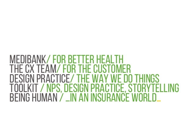 MEDIBANK/ FOR BETTER HEALTH THE CX TEAM/ FOR THE CUSTOMER DESIGN PRACTICE/ THE WAY WE DO THINGS TOOLKIT / NPS, DESIGN PRAC...