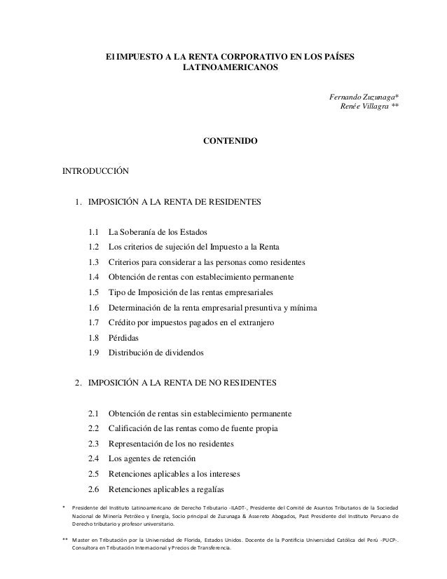 * Presidente del Instituto Latinoamericano de Derecho Tributario -ILADT-, Presidente del Comité de Asuntos Tributarios de ...
