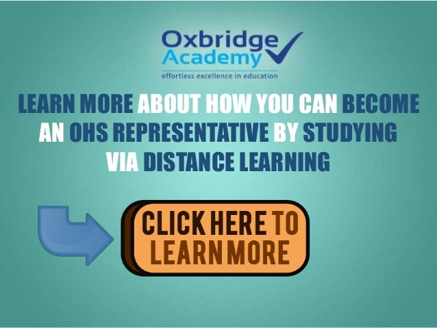 LEARN MORE ABOUT HOW YOU CAN BECOME AN OHS REPRESENTATIVE BY STUDYING VIA DISTANCE LEARNING